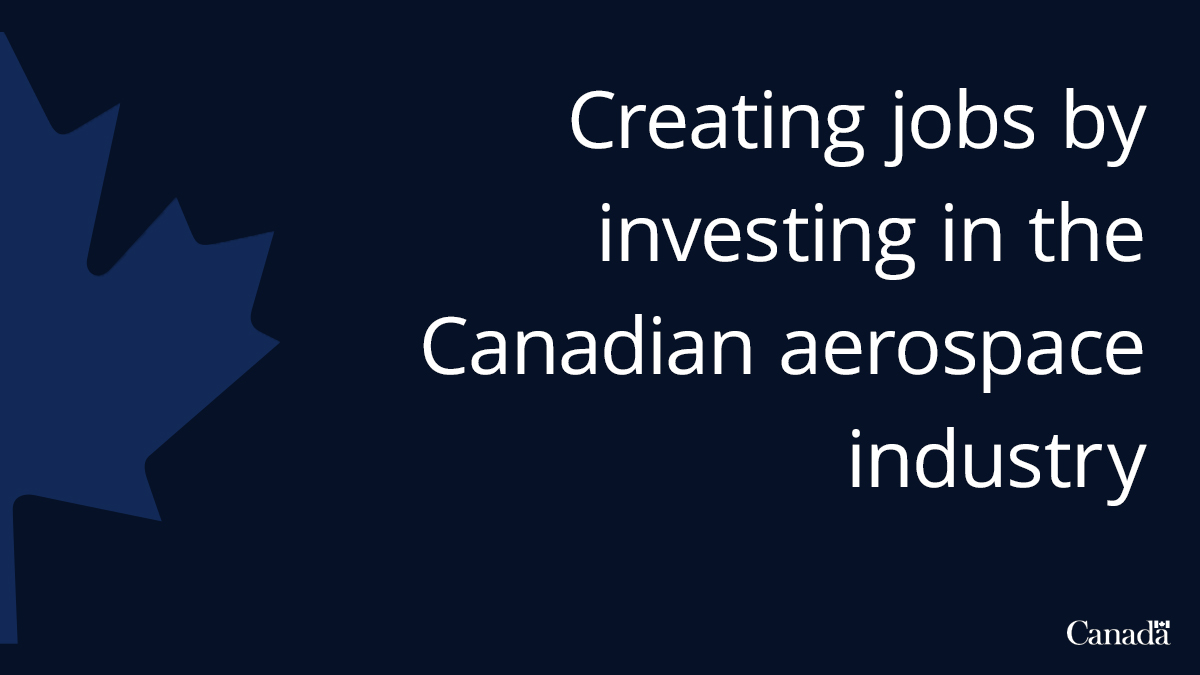 Governments of Quebec and Canada driving recovery for Quebec's aerospace sector