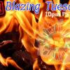 Blazing Tuesday